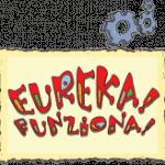 """""""Eureka! Funziona!""""… piccoli inventori crescono!"""